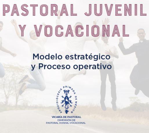 Presentación Modelo Pastoral Juvenil Vocacional