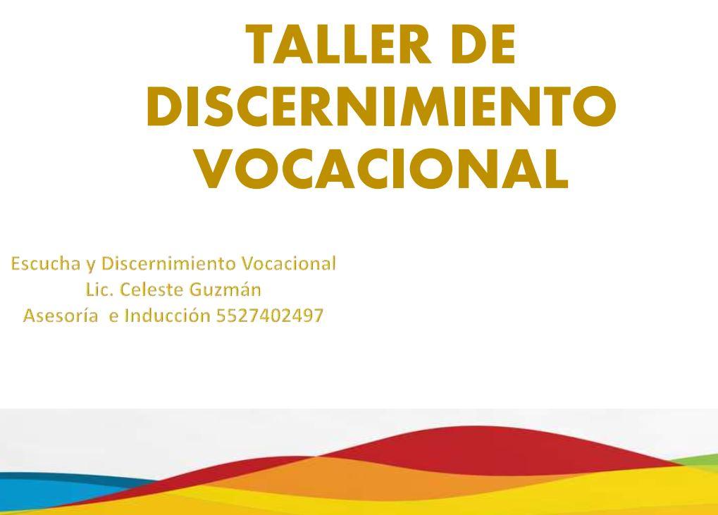 TALLER DE DISCERNIMIENTO VOCACIONAL 2021