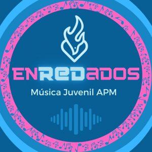 ENREDADOS - MÚSICA JUVENIL APM
