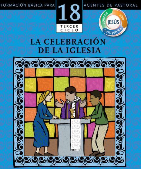 L18T12 La celebración de la Iglesia (M5 o M6)